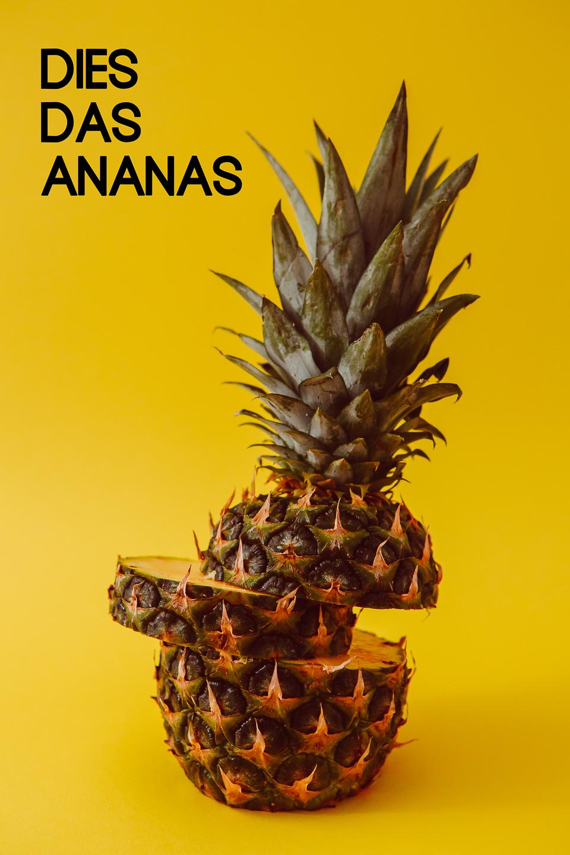 Dies Das Ananas Sprüche